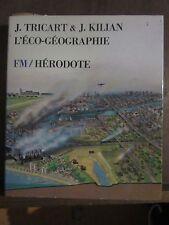 FM/Hérodote/J.Tricart & J.Kilian;L'Eco-Géographie dirigée par Yves Lacoste 1979