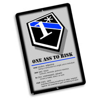 Definition of One Ass To Risk 1* Law Enforcement 8x12 In. Aluminum Sign