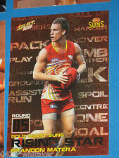 2012 Select AFL Champions Rising Star GOLD COAST #RS5 BRANDON MATERA