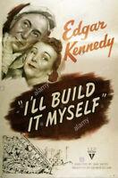 16mm Film I'LL BUILD IT MYSELF (1946) Edgar Kennedy RKO Comedy Short Subject