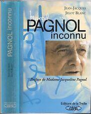 Marcel PAGNOL inconnu par Jean-Jacques JELOT-BLANC Illustré Édit. de La Treille