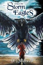 Song of the Storm Eagles by D. Colwell 2014 PB 170215