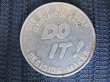 Decision Maker Do It Forget It Token S-P Mfg. Co. Cleveland Ohio