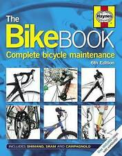 Haynes The Bike Book Bicycle Maintenance Manual MTB Road BMX