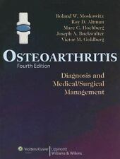 Osteoarthritis: Diagnosis and Medical/Surgical Management, , New Book