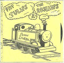 "FAT TULIPS/ROSEHIPS-FLEXI 7""(SWEET WILLIAM)"