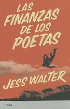 Las finanzas de los poetas (Spanish Edition)