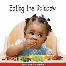 Que sabroso arco iris!/Eating The Rainbow Spanish/English Libro de Comidas de