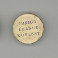 1900s JUNIOR LEAGUE CONTEST Pinback PIN Button BADGE Antique VINTAGE Advertising
