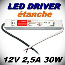 617/1# driver LED 12V 2,5A étanche 30w - alimentation 12v 30W