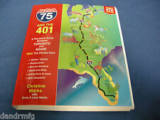 NEW INTERSTATE-75 & the 401 book 978-1-55046-526-6 9781550465266