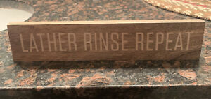 """Hearth and Hand With Magnolia Decor Sign """"Lather Rinse Repeat"""" Joanna Gaines"""