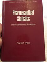 Pharmaceutical Statistics: Practical and Clinical Applications Vol 25 Hardcover