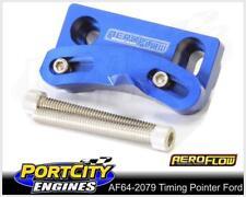 Aeroflow Alloy Timing Pointer Ford V8 289 302 351 Windsor 10 O'clock AF64-2079