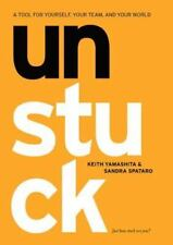 Unstuck: A Tool for Yourself, Your Team, and Your World