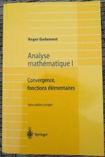 Analyse mathématique I: Convergence, fonctions élémentaires; 2e édition corrigée