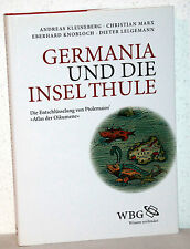 Andreas Kleineberg - GERMANIA UND DIE INSEL THULE