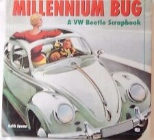 Millennium Bug: A Pictorial Scrapbook of the VW Beetle by Keith Seume