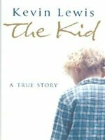 The kid: a true story by Kevin Lewis (Hardback) Expertly Refurbished Product
