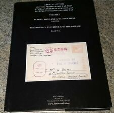A Postal History of The Prisoners of War & Civilian East Asia during WWII Vol. 3