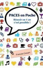 Paces en Poche: Reussir en 1 an C'Est Possible ! by Francois Cossart (2014,...