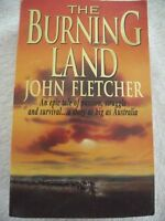 THE BURNING LAND  John Fletcher Australian Original