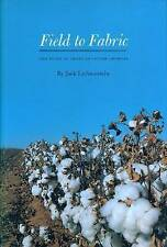 NEW Field to Fabric: The Story of American Cotton Growers by Jack Lichtenstein