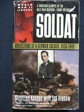 Soldat: Reflections of a German Soldier, 1936-1949 [Mass Market Paperback] [Au..