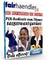 PLR-ROHTEXTE zum Thema SELBSTWERTGEFÜHL Entwickle Selbstvertrauen TEXTE WOW PLR