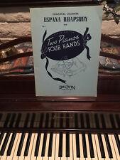 Emmanuel Chabrier;s España Rhapsody Two Piano Four Hands Sheet Music 2 Copies