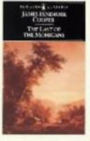 The Last Of The Mohicans (leatherstocking Tale): By James Fenimore Cooper