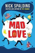 Very Good, Mad Love, Spalding, Nick, Book