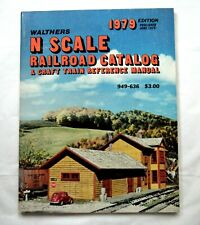 1979 WALTHERS N Scale RAILROAD CATALOG & Craft Train Reference Manual 949-636