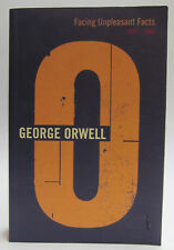 George Orwell Facing Unpleasant Facts: 1937-1939 First UK Edition 2000 London PB