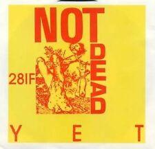 NOT DEAD YET - BENCHWARRENT LABEL - 1987 - 45 + PIC.SLV