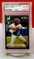 1987 CLASSIC MLB GAME #18 BARRY LARKIN ROOKIE  PSA 8 NM-MT Hall of Famer 2012