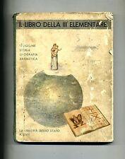 LIBRO DELLA TERZA CLASSE ELEMENTARE # La Libreria dello Stato 1938