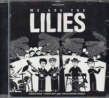 S. DIAS/TAHITI BOY/PALMTREE FAMILY - WE ARE THE LILIES - CD (NUOVO SIGILLATO)