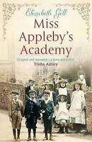 """AS NEW"" Miss Appleby's Academy, Gill, Elizabeth, Book"