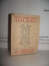LIBRO Honoré de Balzac Scene vita di campagna IL MEDICO DI CAMPAGNA ed.1928☺
