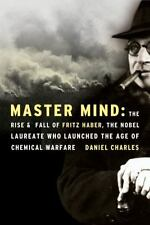 Master Mind: The Rise and Fall of Fritz Haber, the Nobel Laureate Who-ExLibrary