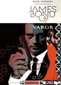 James Bond 01. VARGR von Warren Ellis Deutsch, Gebundene Ausgabe Splitter