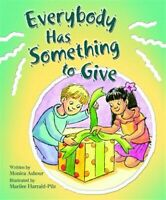 Everybody Has Something to Give, Brand New, Free P&P in the UK