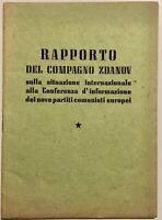 Rapporto del Compagno Zdanov sulla situazione Internazionale... Libro