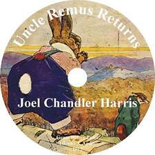 Uncle Remus Returns, Childrens Audiobook by Joel Chandler Harris on 3 Audio CDs