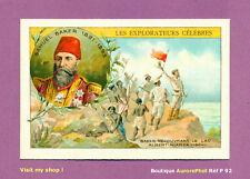 CHROMO EXPLORATEURS CÉLÈBRES, SAMUEL BAKER DÉCOUVREUR LAC ALBERT-NIANZA  -P92