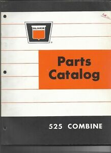 Original Oliver Model 525 Combine Parts Catalog Number 448 017 Dated Sept. 1966