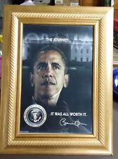 """PRESIDENT OF THE UNITED STATES OBAMA """"THE JOURNEY. IT WAS ALL WORTH IT."""" PICTURE"""