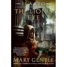 The Lion's Eye (Ilario) - Paperback NEW Gentle, Mary 2007-07-01