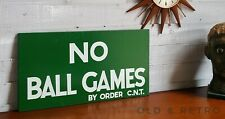 large NO BALL GAMES WALL SIGN garden garage home shed shop bar private man cave